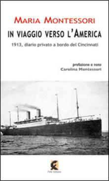 Criticalwinenotav.it In viaggio verso l'America. 1913, diario privato a bordo del Cincinnati Image