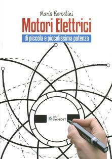 Capturtokyoedition.it Motori elettrici di piccola e piccolissima potenza Image