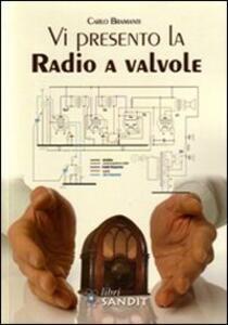 Vi presento la radio a valvole
