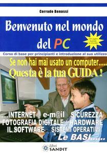 Benvenuto nel mondo del PC