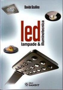 LED. Lampade e illuminotecnica