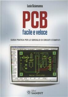 Ristorantezintonio.it PCB facile e veloce. Guida pratica per lo sbroglio di circuiti stampati Image