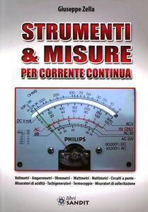 Libro Strumenti & misure per corrente continua Giuseppe Zella