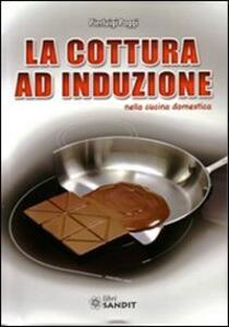 Libro La cottura ad induzione nella cucina domestica Pierluigi Poggi