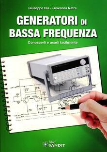 Rallydeicolliscaligeri.it Generatori di bassa frequenza. Conoscerli e usarli facilmente Image