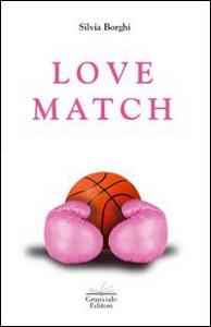 Libro Love match Silvia Borghi