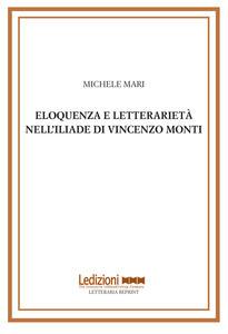 Eloquenza e letterarietà nell'Iliade di Vincenzo Monti