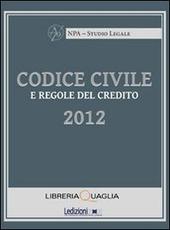 Codice civile e regole del credito 2012
