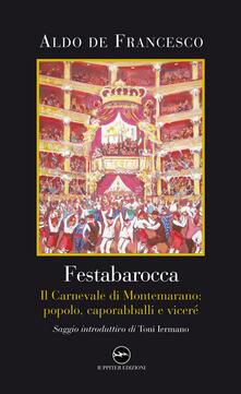 Writersfactory.it Festabarocca. Il carnevale di Montemarano. Popolo, caporabballi e viceré Image