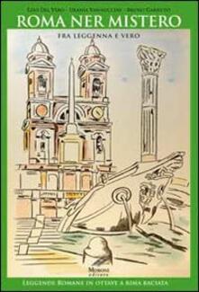 Squillogame.it Roma ner mistero fra leggenna e vero. Leggende romane in ottave a rima baciata Image