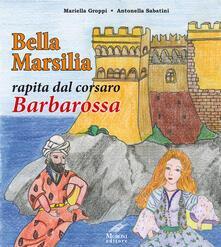Nicocaradonna.it Bella Marsilia rapita dal corsaro Barbarossa Image