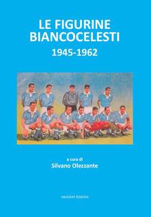 Camfeed.it Le figurine biancocelesti (1945-1962) Image
