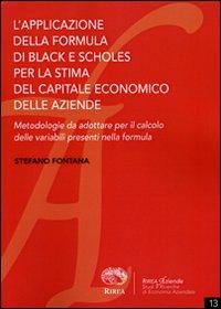 L' applicazione della formula di Black e Scholes per la stima del capitale economico delle aziende