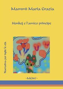 «Honkej e l'amico principe» - M. Grazia Mammì - copertina