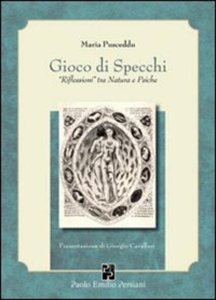 Gioco di specchi. «Riflessioni» tra natura e psiche - Maria Pusceddu - copertina