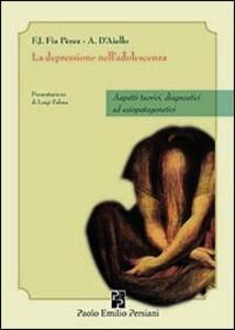 La depressione nella adolescenza. Aspetti teorici, diagnostici ed eziopatogenetici