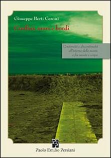 Confini, muri e bordi. Continuità e discontinuità all'interno della mente e fra mente e corpo - Giuseppe Berti Ceroni - copertina