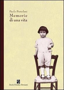 Memorie di una vita - Paolo Pretolani - copertina