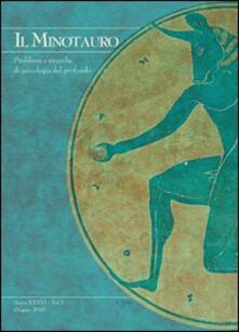 Premioquesti.it Il minotauro. Problemi e ricerche di psicologia del profondo (2012). Ediz. italiana e inglese. Vol. 1 Image