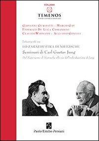 Lo Lo Zarathustra di Nietzsche. Seminari di Carl Gustav Jung - - wuz.it