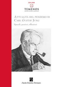 Attualità del pensiero di Carl Gustav Jung. Sguardi, pensieri, riflessioni - - wuz.it