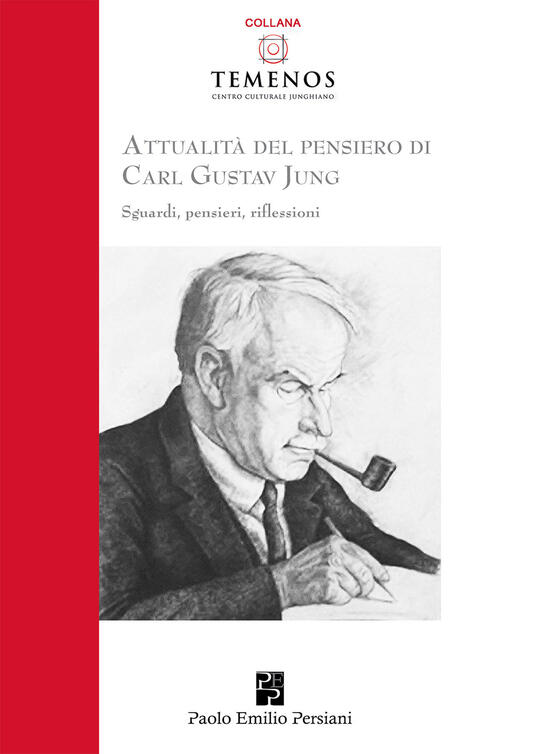 Attualità del pensiero di Carl Gustav Jung. Sguardi, pensieri, riflessioni - copertina