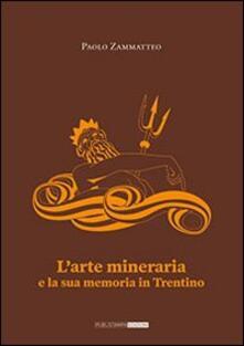 Antondemarirreguera.es L' arte mineraria e la sua memoria in Trentino Image