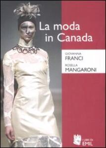 La moda in Canada. Patrimonio etnico e identità nazionale