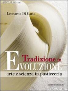 Radiospeed.it Tradizione in evoluzione. Arte e scienza in pasticceria Image