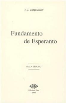 Fundamento de esperanto. Testo esperanto a fronte - Ludwik L. Zamenhof - copertina