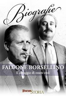 Falcone e Borsellino. Il coraggio di essere eroi - AA. VV. - ebook
