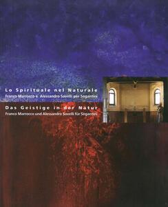 Lo spirituale nel naturale. Franco Marrocco e Alessandro Savelli per Segantini