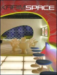 Libro Karim Space. Ediz. illustrata Karim Rashid