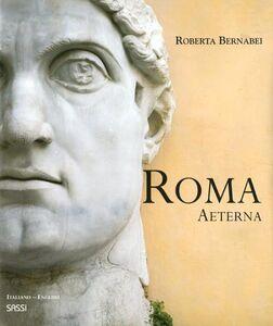 Roma aeterna. Ediz. inglese e italiana