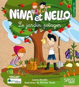 Nina et Nello. Le jardin potager