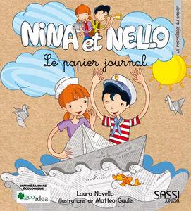 Nina et Nello. Le papier journal