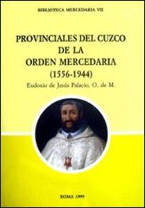 Provinciales del Cuzco de la Orden mercedaria (1556-1994). Ediz. multilingue