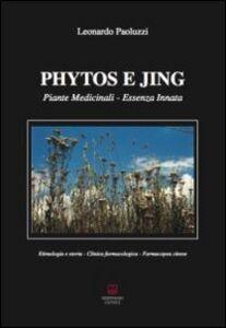 Phytos e Jing. Piante medicinali. Essenza innata