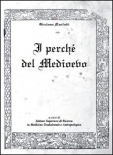 I perché del medioevo - Girolamo Manfredi - copertina