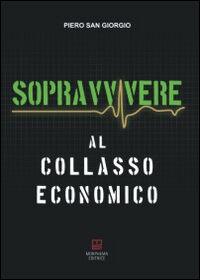 Sopravvivere al collasso economico