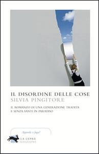 Il disordine delle cose - Silvia Pingitore - copertina