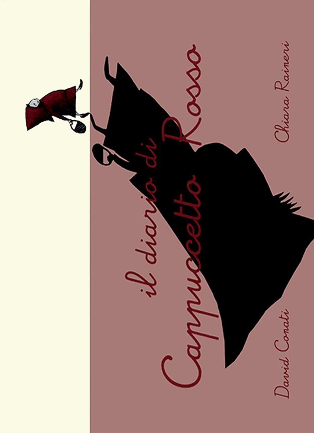 Il diario di Cappuccetto Rosso