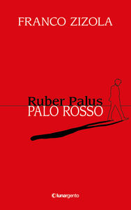 Ruber Palus-Palo rosso