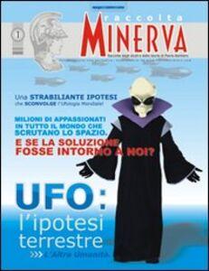 Ufo. L'ipotesi terrestre. L'altra umanità