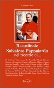 Il cardinale Salvatore Pappalardo nel ricordo di...