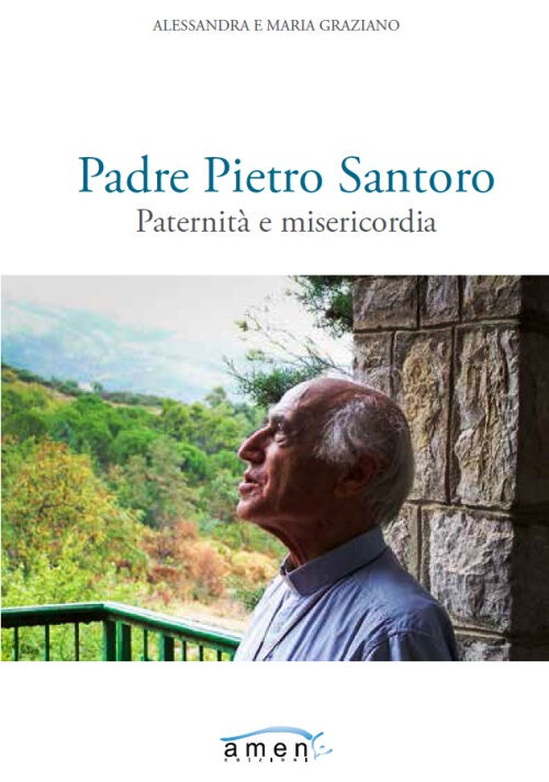 Padre Pietro Santoro. Paternità e misericordia