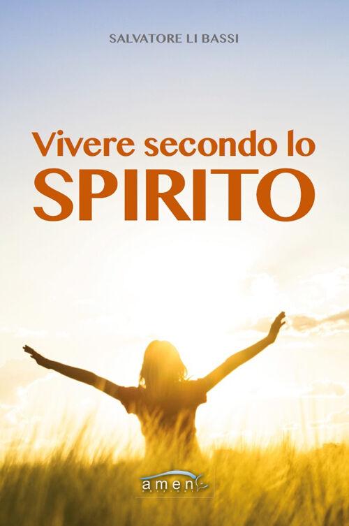 Vivere secondo lo spirito