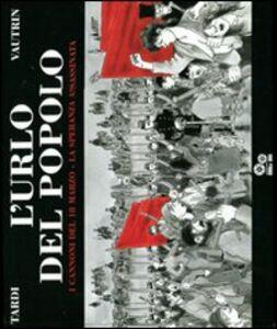 Foto Cover di L' urlo del popolo. Vol. 1: I cannoni del 18 marzo-La speranza assassinata., Libro di Jacques Tardi,Jean Vautrin, edito da Double Shot