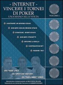 Internet. Vincere i tornei di poker una mano alla volta.pdf