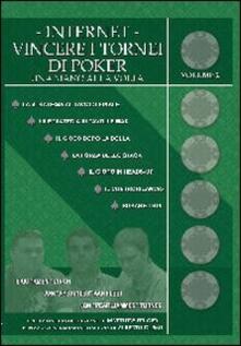 Promoartpalermo.it Internet. Vincere i tornei di poker. Vol. 2 Image